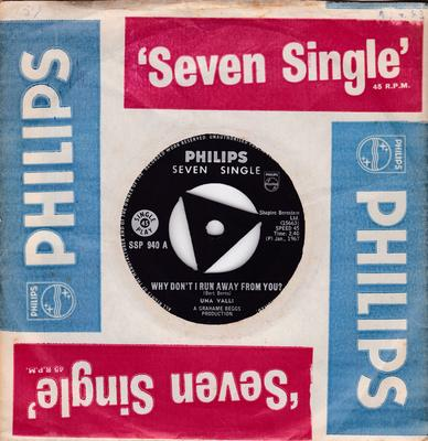 Una Valli - Why Don't I Run Away From You / Try To Understand - Philips SSP 940 Rhodesia