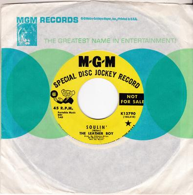 Leather Boy - Soulin' / On The Go - MGM K13790 DJ