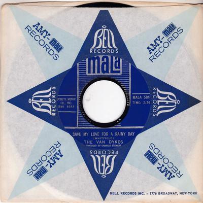 Van Dykes - Save My Love For a Rainy Day / Tears Of Joy - Mala 584