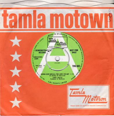 Jimmy Ruffin - Gonna Give Her All The Love I've Got / World So Wide, Nowhere To Hide (From Your Heart - Tamla Motown TMG 603 DJ