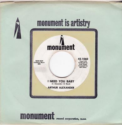 Arthur Alexander - I Need You Baby / Spanish Harlem - Monument 45-1060 DJ