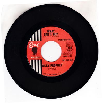 Billy Prophet - What Can I Do / Sad Sam - Sue 133 DJ