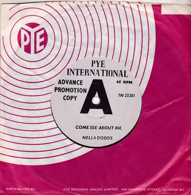 Nella Dodds - Come See About Me / You Don't Love Me Anymore - Pye International 7N 25281 DJ