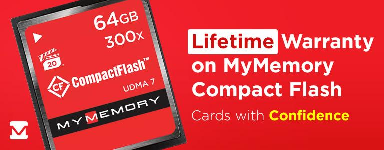 Lifetime Warranty on MyMemory Compact Flash Cards! Cards with Confidence
